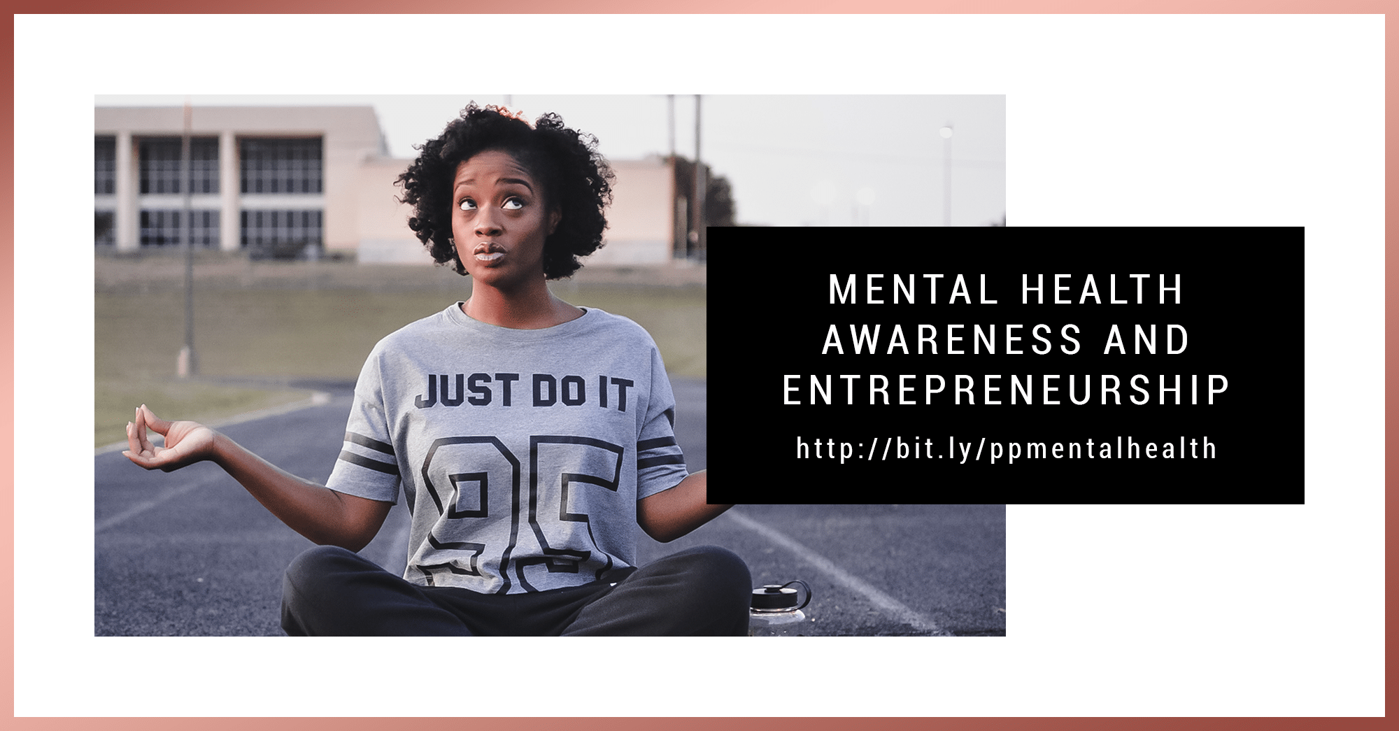 Mental Health Awareness and Entrepreneurship - Priceless Planning